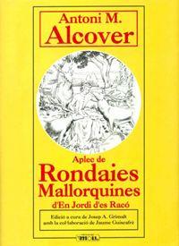 Rondallas Mallorquinas (rondaies mallorquines) son cuentos de la isla de Mallorca